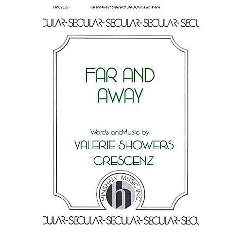 Hinshaw Music Far and Away SATB composed by Valerie Crescenz