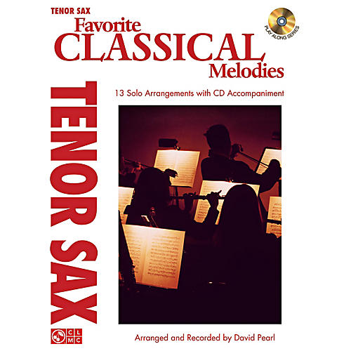 Cherry Lane Favorite Classical Melodies - Book/CD Tenor Saxophone