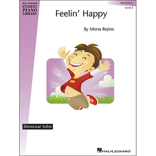 Hal Leonard Feelin' Happy - Showcase Solo Level 2 Elementary Level Hal Leonard Student Piano Library by Mona Rejino-thumbnail