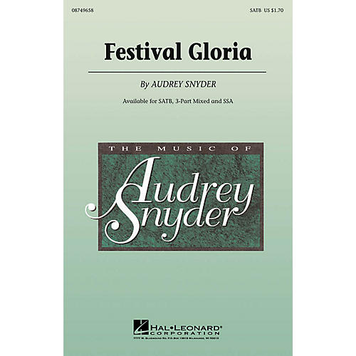 Hal Leonard Festival Gloria SATB composed by Audrey Snyder