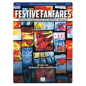 Jubal House Publications Festive Fanfares BRASS and ORGAN composed by Edwin...