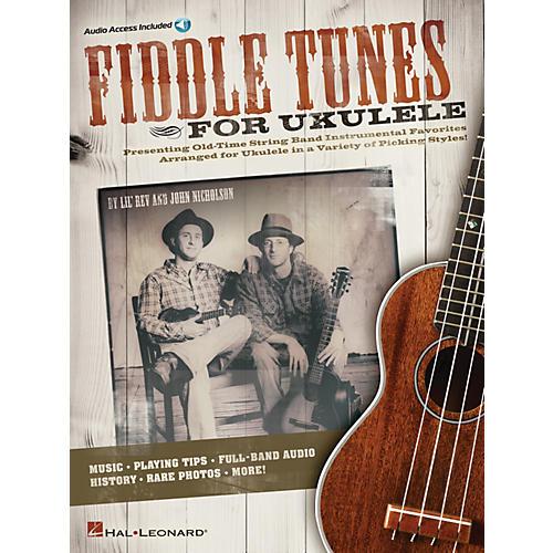 Hal Leonard Fiddle Tunes for Ukulele Ukulele Series Softcover Audio Online Written by Lil' Rev