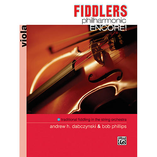Alfred Fiddlers Philharmonic Encore! Viola Book