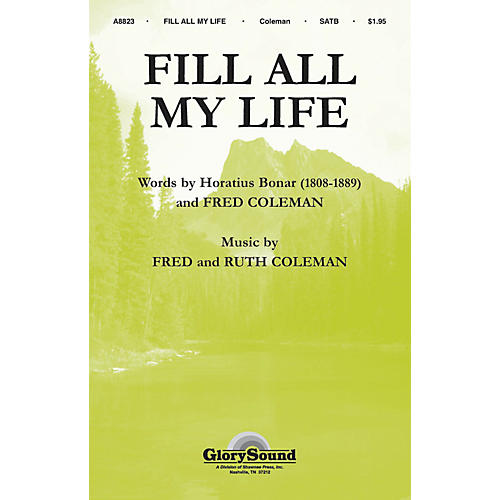 Hal Leonard Fill All My Life SATB-thumbnail