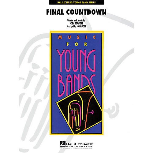 Hal Leonard Final Countdown - Young Concert Band Series Level 3 arranged by John Moss