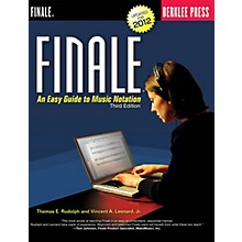 Berklee Press Finale Berklee Press Series Softcover Written by Thomas E. Rudolph