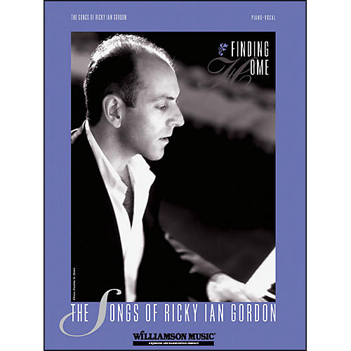 Hal Leonard Finding Home - Songs Of Ricky Ian Gordon arranged for piano, vocal, and guitar (P/V/G)