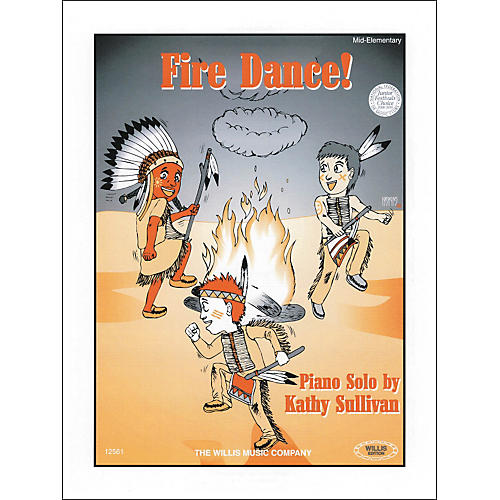 Willis Music Fire Dance Mid-Elementary Piano by Kathy Sullivan