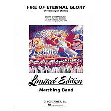G. Schirmer Fire of Eternal Glory Marching Band Level 5 Composed by Dmitri Shostakovich Arranged by Jay Bocook