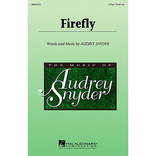 Hal Leonard Firefly 2-Part composed by Audrey Snyder