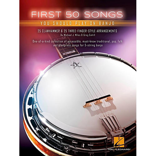 Hal Leonard First 50 Songs You Should Play on Banjo