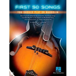 Hal Leonard First 50 Songs You Should Play on Mandolin by Hal Leonard