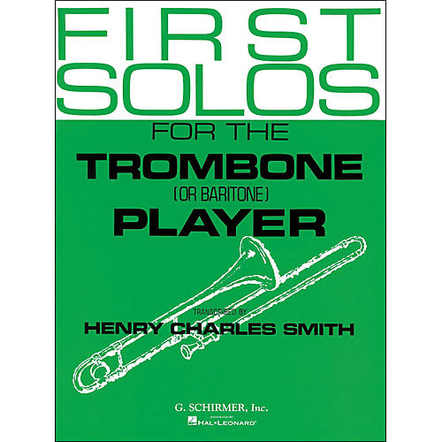 G. Schirmer First Solos for The Trombone Or Baritone Player-thumbnail