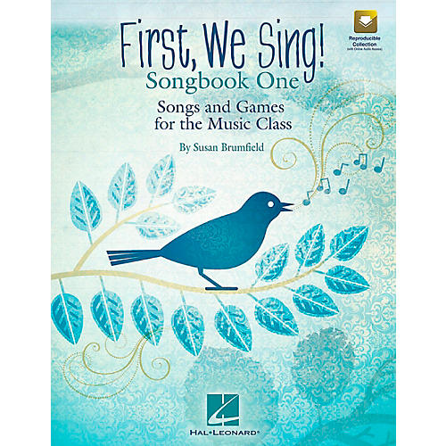 Hal Leonard First, We Sing! Songs and Games for the Music Class (Set 1)