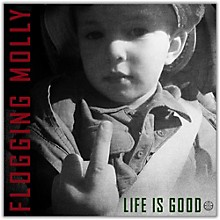 Flogging Molly Life Is Good [LP]