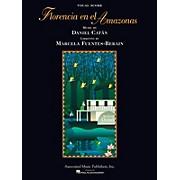 Associated Florencia En El Amazonas (Opera Vocal Score) Opera Series Softcover  by Daniel Catán