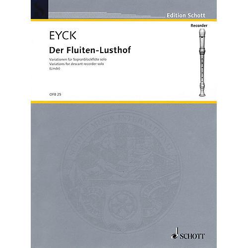 Schott Fluiten-Lusthof Variations (1646) Schott Series by Jakob van Eyck Arranged by Hans-Martin Linde