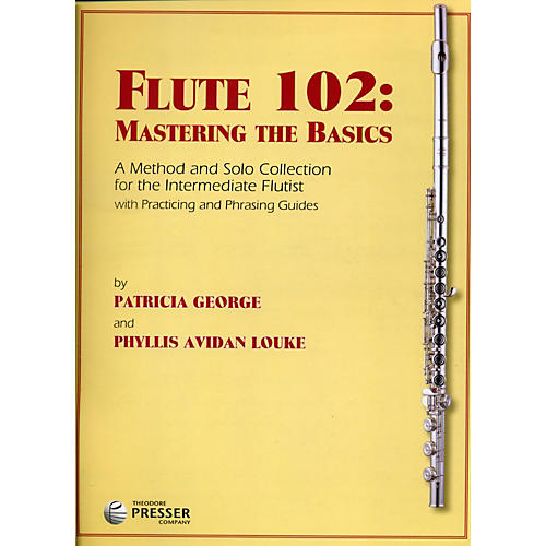 Theodore Presser Flute 102: Mastering the Basics-thumbnail