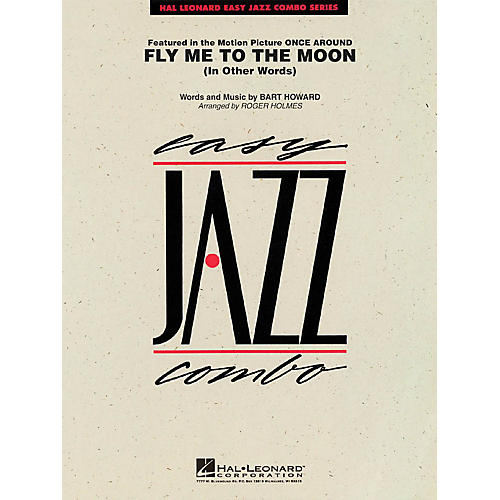 Hal Leonard Fly Me to the Moon (In Other Words) Jazz Band Level 2 Arranged by Roger Holmes