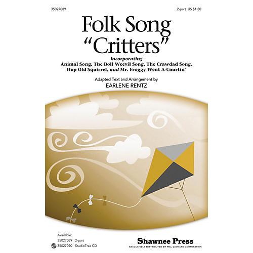 Shawnee Press Folk Song Critters 2-Part arranged by Earlene Rentz