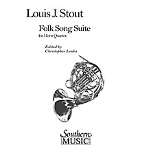 Southern Folk Song Suite (Horn Quartet) Southern Music Series Arranged by Leuba Christopher
