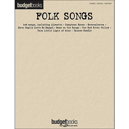 Hal Leonard Folk Songs Budget Book arranged for piano, vocal, and guitar (P/V/G)