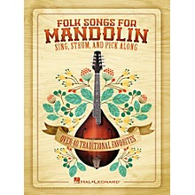 Hal Leonard Folk Songs For Mandolin - Sing, Strum and Pick Along