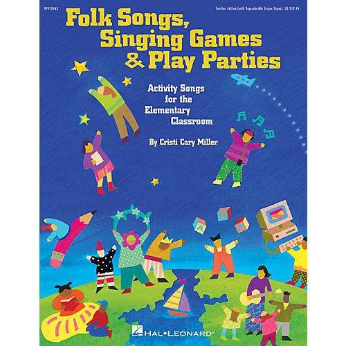 Hal Leonard Folk Songs, Singing Games & Play Parties (Collection) ShowTrax CD Composed by Cristi Cary Miller
