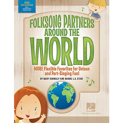 Hal Leonard Folksong Partners Around the World COLLECTION Composed by Mary Donnelly