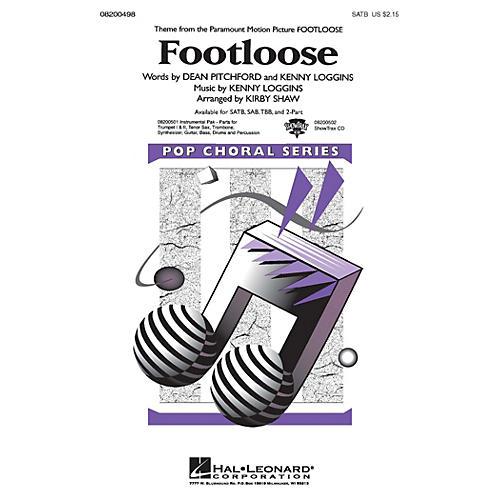 Hal Leonard Footloose SATB by Kenny Loggins arranged by Kirby Shaw