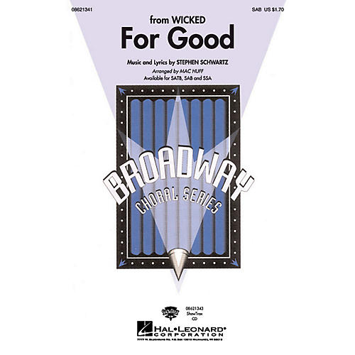 Hal Leonard For Good (from Wicked) SAB arranged by Mac Huff