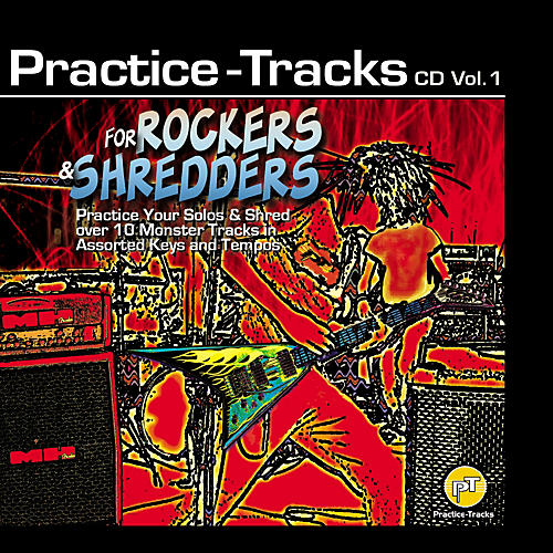 Practice Tracks For Rockers, Shredders and Other Aliens (CD)