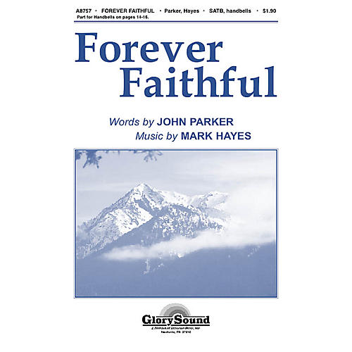Shawnee Press Forever Faithful SATB composed by Mark Hayes