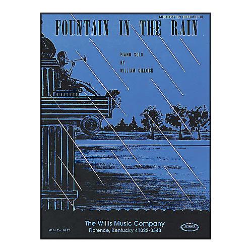 Willis Music Fountain In The Rain Piano Mid-Intermediate Level Piano Solo by William Gillock-thumbnail