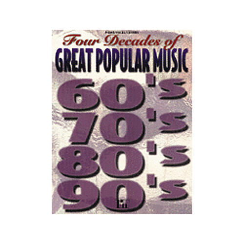 Alfred Four Decades Great Popular Music 60's, 70's, 80's, 90's Book