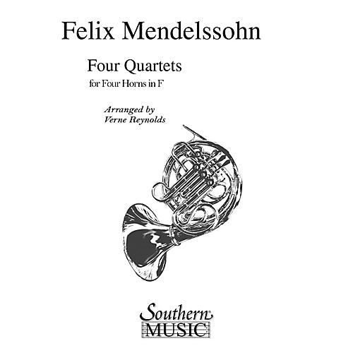 Southern Four Quartets (Horn Quartet) Southern Music Series Arranged by Verne Reynolds