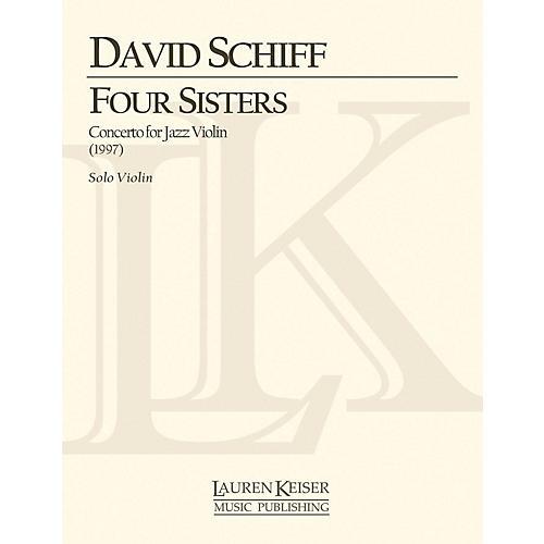 Lauren Keiser Music Publishing Four Sisters: Concerto for Jazz Violin (Jazz Violin Solo Part) LKM Music Series