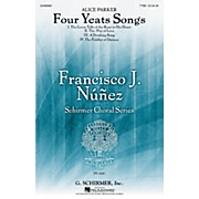 G. Schirmer Four Yeats Songs (Francisco Núñez Choral Series) TTBB composed by Alice Parker