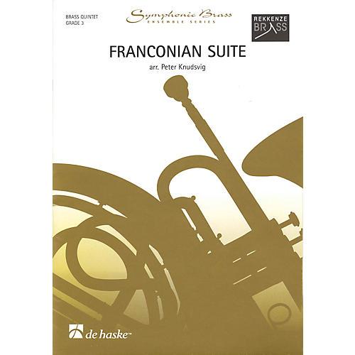 De Haske Music Franconian Suite (Brass Quintet Grade 3) De Haske Ensemble Series Arranged by Peter Knudsvig