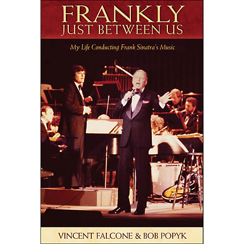 Hal Leonard Frankly - Just Between Us: My Life Conducting Frank Sinatra's Music-thumbnail