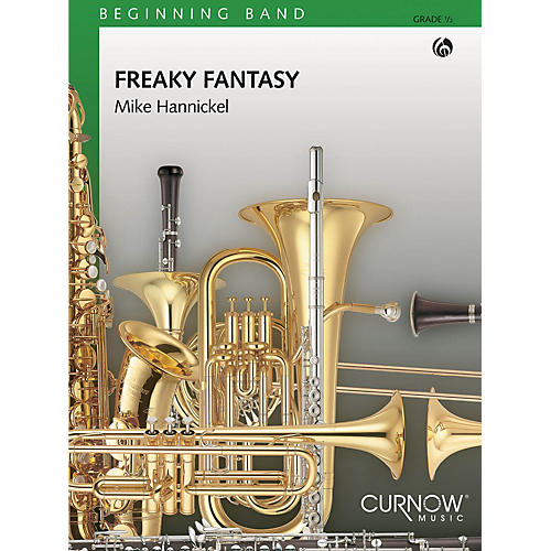Curnow Music Freaky Fantasy (Grade 0.5 - Score and Parts) Concert Band Level 1/2 Composed by Mike Hannickel