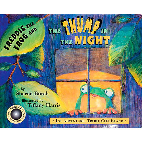 Hal Leonard Freddie The Frog And The Thump In The Night Book/CD 1st Adventure Treble Clef Island