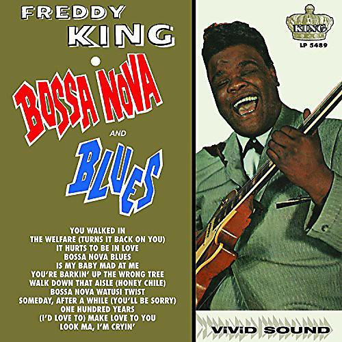 Alliance Freddy King - Bossa Nova & Blues