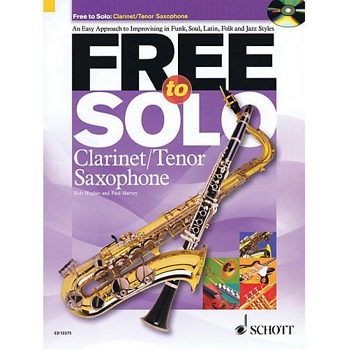 Schott Free to Solo Clarinet or Tenor Sax Schott Series