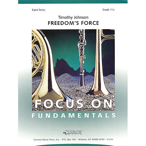 Curnow Music Freedom's Force (Grade 1.5 - Score Only) Concert Band Level 1.5 Composed by Timothy Johnson