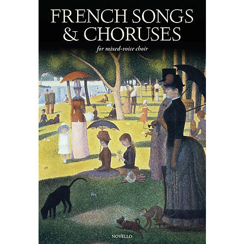 Novello French Songs & Choruses (for Mixed-Voice Choir) SATB Composed by Various