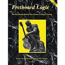 Bill Edwards Publishing Fretboard Logic 1 The Guitar's Unique Tuning Book