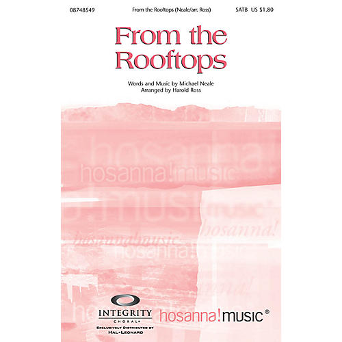 Integrity Choral From the Rooftops Orchestra by Michael Neale Arranged by Harold Ross