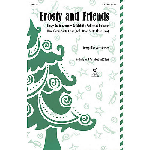 Hal Leonard Frosty and Friends (Medley) 3-Part Mixed Arranged by Mark Brymer