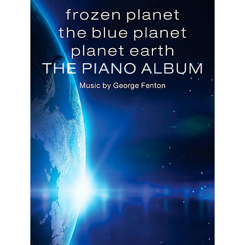 Music Sales Frozen Planet, The Blue Planet, Planet Earth: The Piano Album Songbook-thumbnail